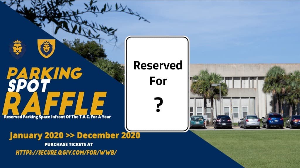 TAC Reserved Parking Spot Raffle
