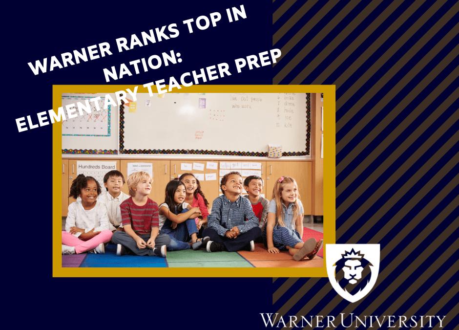 Warner University Named One of the Nation's Top Teacher Prep Programs